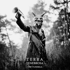 TERRA TENEBROSA - The Tunnels CD